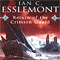 Ian C Esslemont - Return of the Crimson Guard