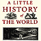 E.H. Gombrich - A Little History of the World
