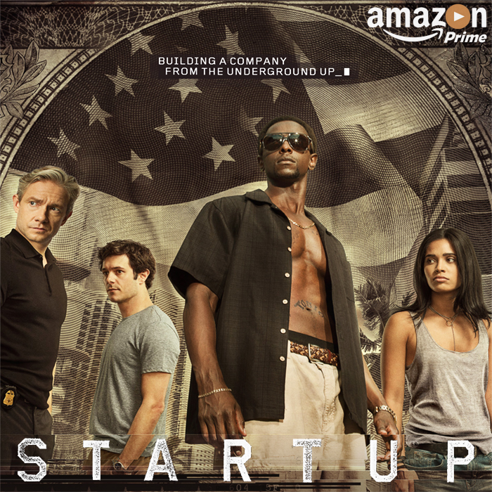 We need you to get behind the StartUp TV Show to Ensure it gets a Second Season