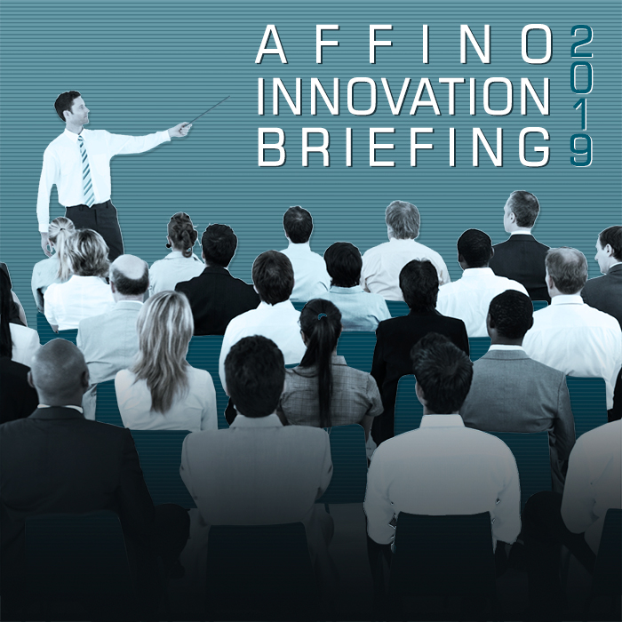 Affino Innovation Briefing 2019 - Actionable Intelligence, Case Study and 2020 Roadmap