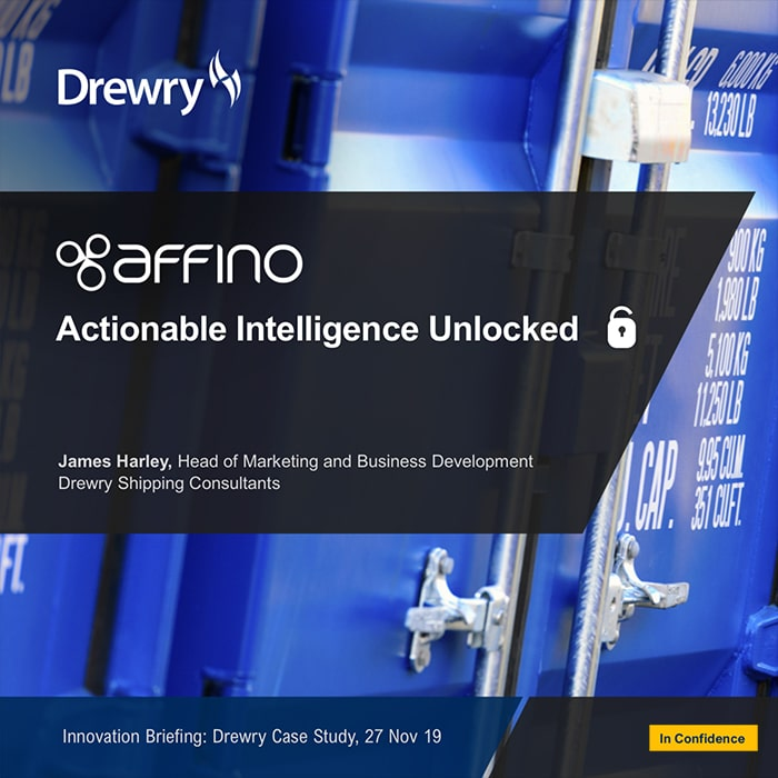 Affino Actionable Intelligence Unlocked - Drewry Presentation 2019