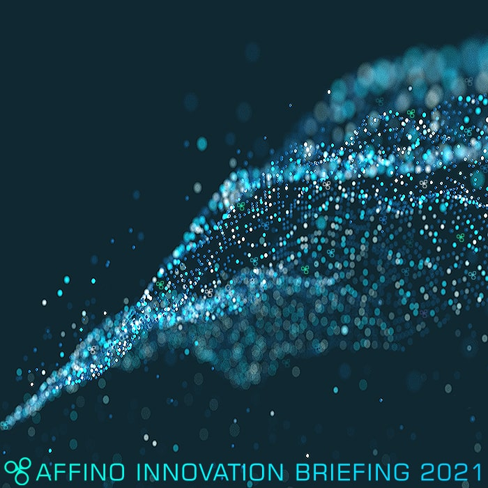Affino Innovation Briefing 2021