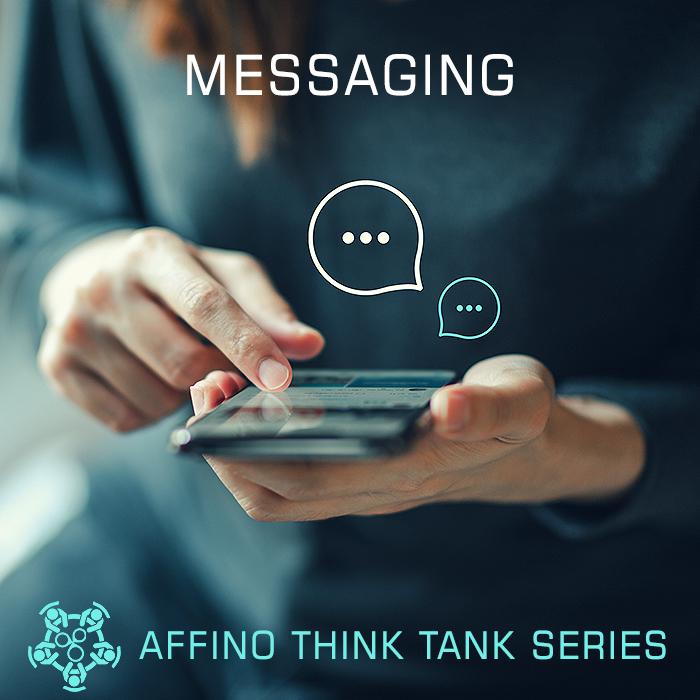 Affino Messaging Think Tank