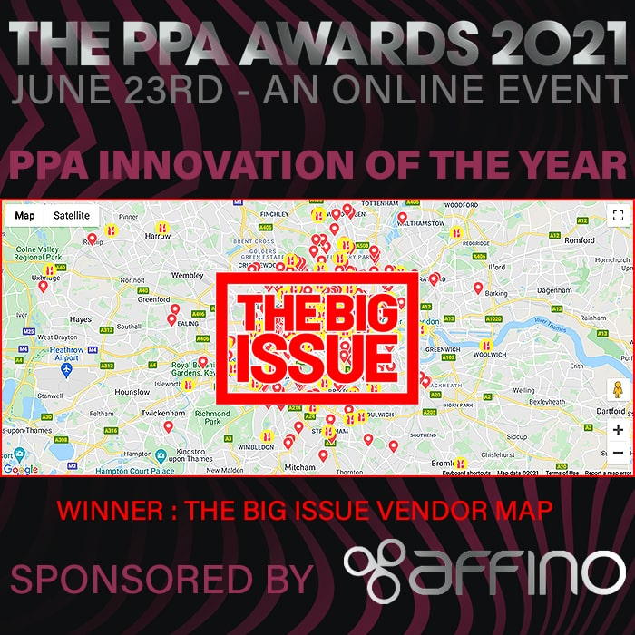 The 2021 PPA Awards Belong to The Big Issue which scored a Hat-Trick of Awards, including for our Affino-sponsored 'Innovation of the Year' Category