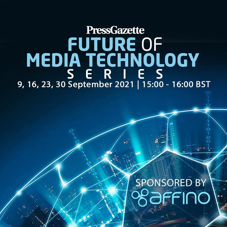 PressGazette Future of Media Technology Series