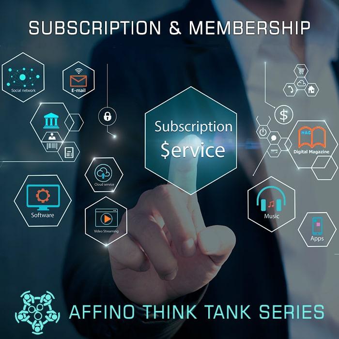 Subscription and Membership Think Tank